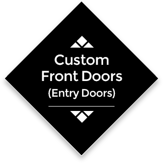 Custom Front Doors (Entry Doors)
