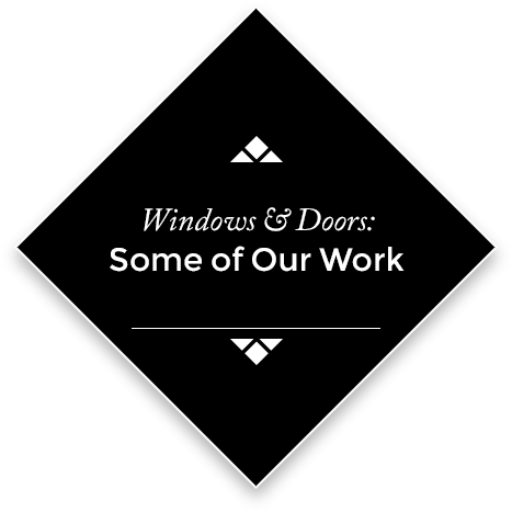 Windows & Doors: Some of Our Work