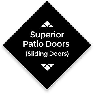 Superior Patio Doors (Sliding Doors)
